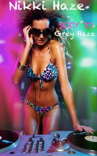 Sexy DJ 1: Grey Haze