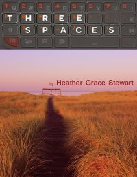 Three Spaces