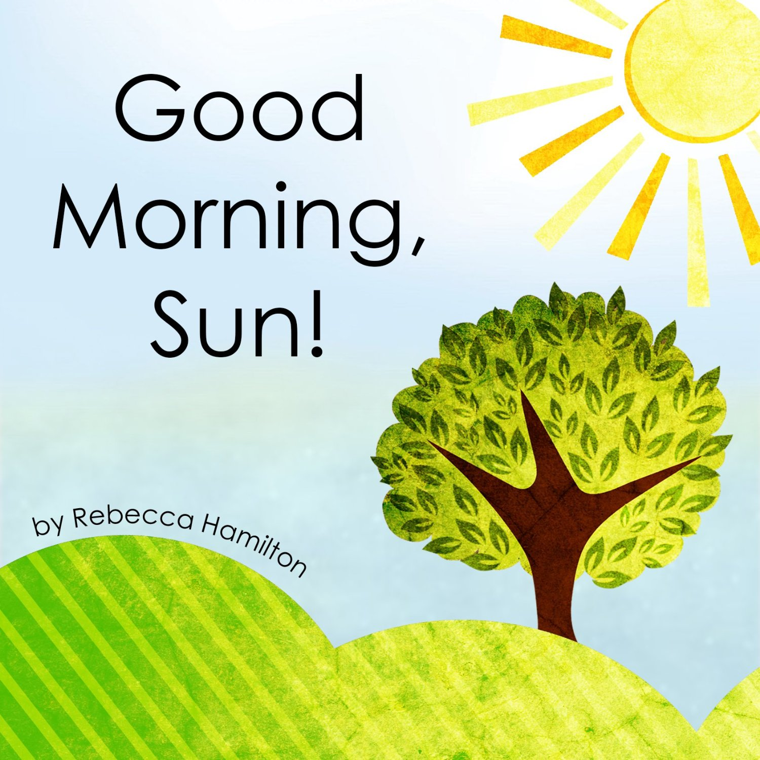 Review good morning sun by rebecca hamilton