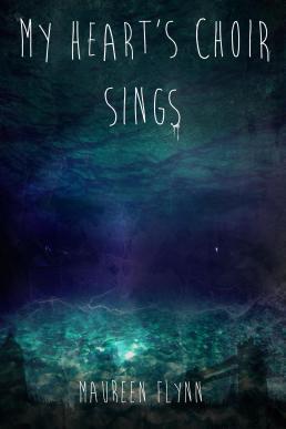 My Heart's Choir Sings