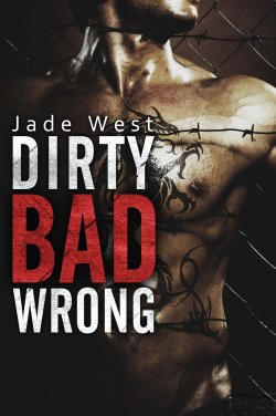 Dirty Bad Wrong