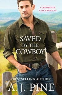 Saved by the Cowboy 2