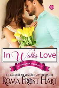 In Walks Love